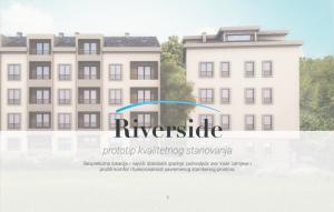 "Projekat ""Riverside""- Prototip kvalitetnog stanovanja"